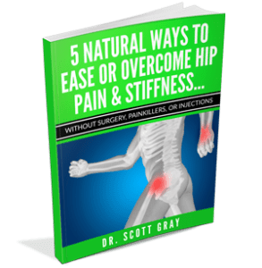 Dr. Scoot Gray free report on 5 natural ways to overcome hip pain treatment